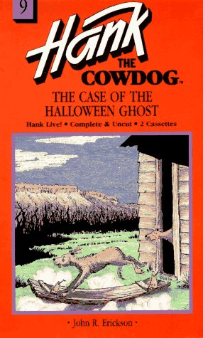The Case of the Halloween Ghost (Hank the Cowdog audiobooks)