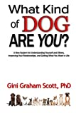 img - for What Kind of Dog Are You? book / textbook / text book