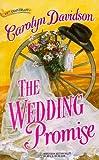 Wedding Promise (Harlequin Historical) (0373290314) by Davidson, Carolyn