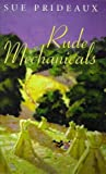 img - for Rude Mechanicals book / textbook / text book