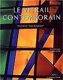 echange, troc Jean-Marie Géron, Albert Moxhet - Le vitrail contemporain