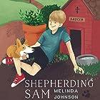 Shepherding Sam Hörbuch von Melinda Johnson Gesprochen von: Melinda Johnson