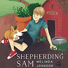 Shepherding Sam Audiobook by Melinda Johnson Narrated by Melinda Johnson