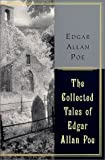 The Collected Tales Of Edgar Allan Poe (0060197226) by Poe, Edgar Allan