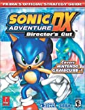 Sonic Adventure DX: Prima's Official Strategy Guide