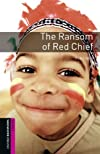 The Ransom of Red Chief: 250 Headwords, Classics (Oxford Bookworms Library)