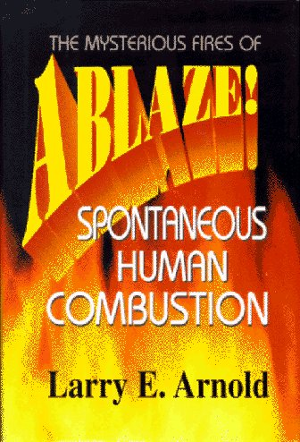 Ablaze: Larry E. Arnold: 9780871317896: Amazon.com: Books