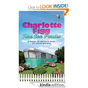 Charlotte Figg Takes Over Paradise [Kindle Edition] for FREE