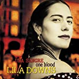 echange, troc Lila Downs - One Blood: Una Sangre