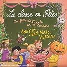La Classe En F�tes : Les F�tes De L'Ann�e En 10 Chansons