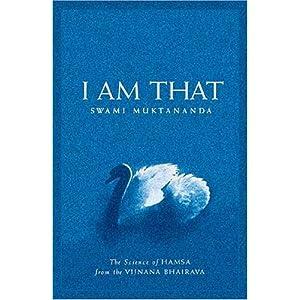 I Am That - Swami Muktananda