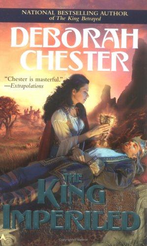 King Imperiled, DEBORAH CHESTER