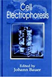 Johann Bauer Cell Electrophoresis