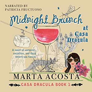 Midnight Brunch: The Casa Dracula Series, Book 2 | [Marta Acosta]