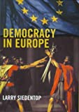 img - for Democracy in Europe by Siedentop, Larry (2000) Hardcover book / textbook / text book