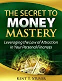 img - for The Secret to Money Mastery book / textbook / text book