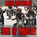 """Music Inspired By """"Sons Of Anarchy"""""""