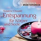 """Entspannung f�r K�rper und Seelevon """"Susanne Oswald"""""""