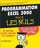 echange, troc John Walkenbach - Programmation Excel 2000 pour les nuls