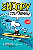Snoopy: Cowabunga!: A Peanuts Collection (AMP! Comics for Kids)