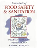 Essentials of Food Safety and Sanitation (2nd Edition) (0130173711) by McSwane, David