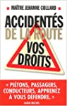 Accident�s de la route : Vos droits