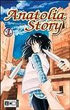 Anatolia Story 01. Egmont Manga & Anime EMA (3770461215) by Chie Shinohara