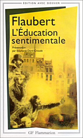 L'Education Sentimentale (French Edition)