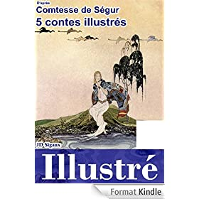5 contes de S�gur illustr�s [version illustr�e]