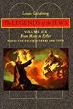 The Legends of the Jews: From Moses to Esther: Notes for Volumes 3 and 4 (Volume 6)