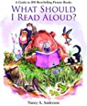What Should I Read Aloud?: A Guide to...