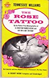 The Rose Tattoo (Signet 1236: Movie Tie-In) (0017022851) by Tennessee Williams