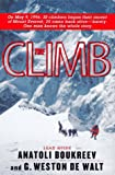 The Climb: Tragic Ambitions on Everest (0312168144) by Anatoli Boukreev