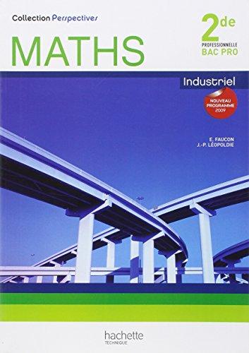 maths-industriel-2de-professionnelle-bac-pro-perspectives