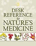 Desk Reference to Natures Medicine