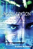 img - for By Graham McNamee Acceleration (1st First Edition) [Hardcover] book / textbook / text book