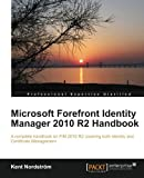 Private: Microsoft Forefront Identity Manager 2010 R2 Handbook