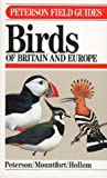 A Field Guide to the Birds of Britain and Europe (The Peterson Field Guide Series) (0395669227) by Guy Mountfort
