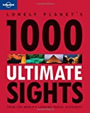 1000 Ultimate Sights: General Reference (Travel Literature)