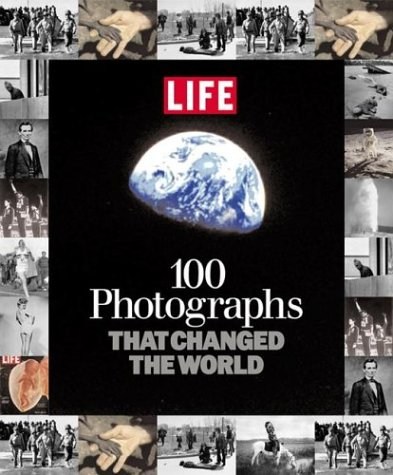 100 Photographs That Changed the World  - others