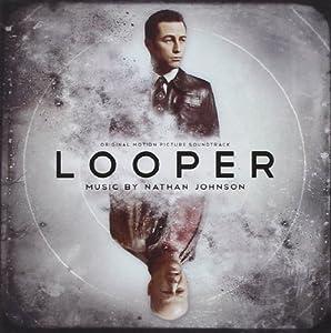 Looper Original Motion Picture Soundtrack