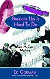 img - for Breaking Up Is Hard to Do: A Sam McCain Mystery book / textbook / text book