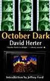 October Dark: revised edition