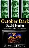 October Dark: revised edition