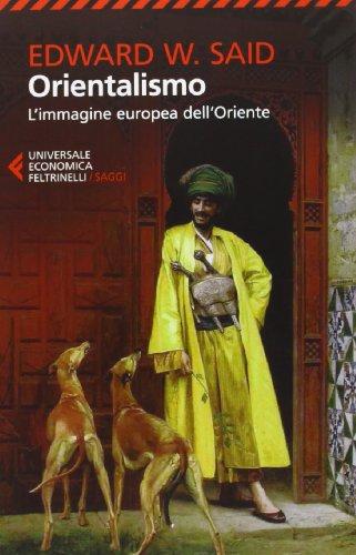 Orientalismo L'immagine europea dell'Oriente PDF