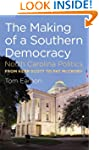 The Making of a Southern Democracy: N...