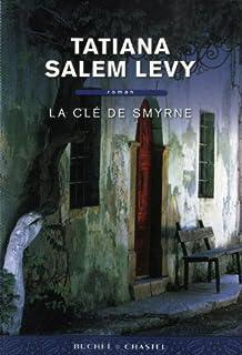 La clé de Smyrne : roman