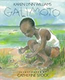 Galimoto (0688087906) by Williams, Karen L.