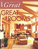 Ideas for Great Great Rooms