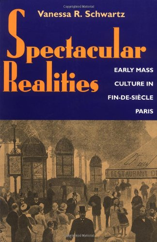 Spectacular Realities: Early Mass Culture in...